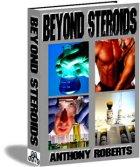 Beyond Steroids