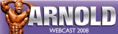 Arnold Classic 2008 Webcasts