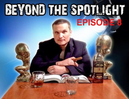 Beyond The Spotlight with  Ron Noreman – Episode 8
