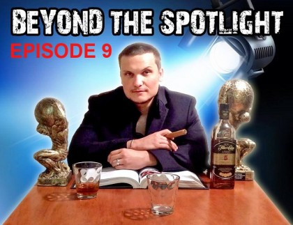 Beyond The Spotlight with Ron Noreman – Episode 9