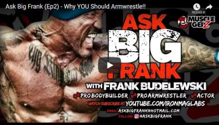 Ask Big Frank (Ep2) – Why YOU Should Arm Wrestle!