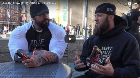 Ask Big Frank (Ep3) – 2018 Arnold Classic