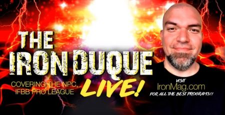 The Iron Duque – LIVE!! (Ep1) – 100% NPC, IFBB Pro League Bodybuilding