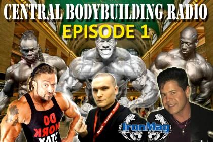 Central Bodybuilding – Episode 1
